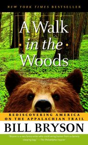 New York Times' Bestseller: A Walk in the Woods by Bill Bryson