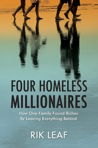 Four Homeless Millionaires, by Rik Leaf - Click image to hear Melissa's interview with Rik!