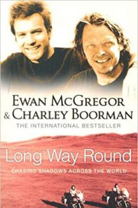 Long Way Round by Ewan McGregor and Charley Boorman