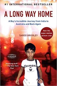 A Long Way Home, by Saroo Brierley