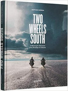 Two Wheels South: An Adventure Guide - Click image to hear Melissa's interview with Matias!